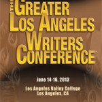 Takeaways From the Greater Los Angeles Writers Conference